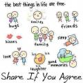 The best things free in life are... Do you agree? If so, please LIKE and SHARE!
